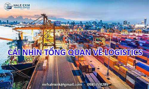 cai-nhin-tong-quan-ve-logistics