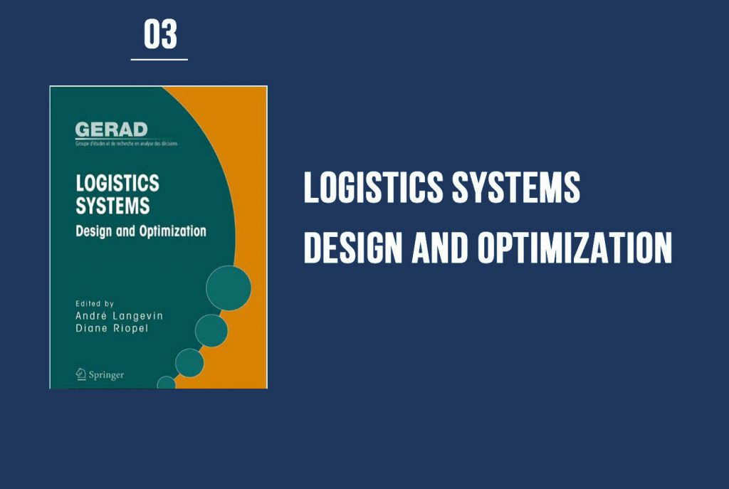 Logistics Systems Design and Optimization